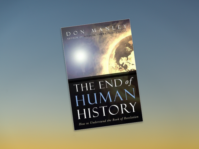 The End of Human History - Book by Don Manley